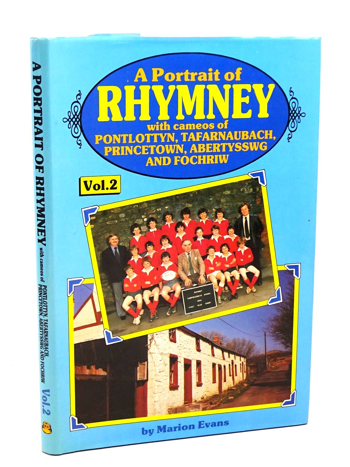 Photo of A PORTRAIT OF RHYMNEY VOLUME 2- Stock Number: 1317916