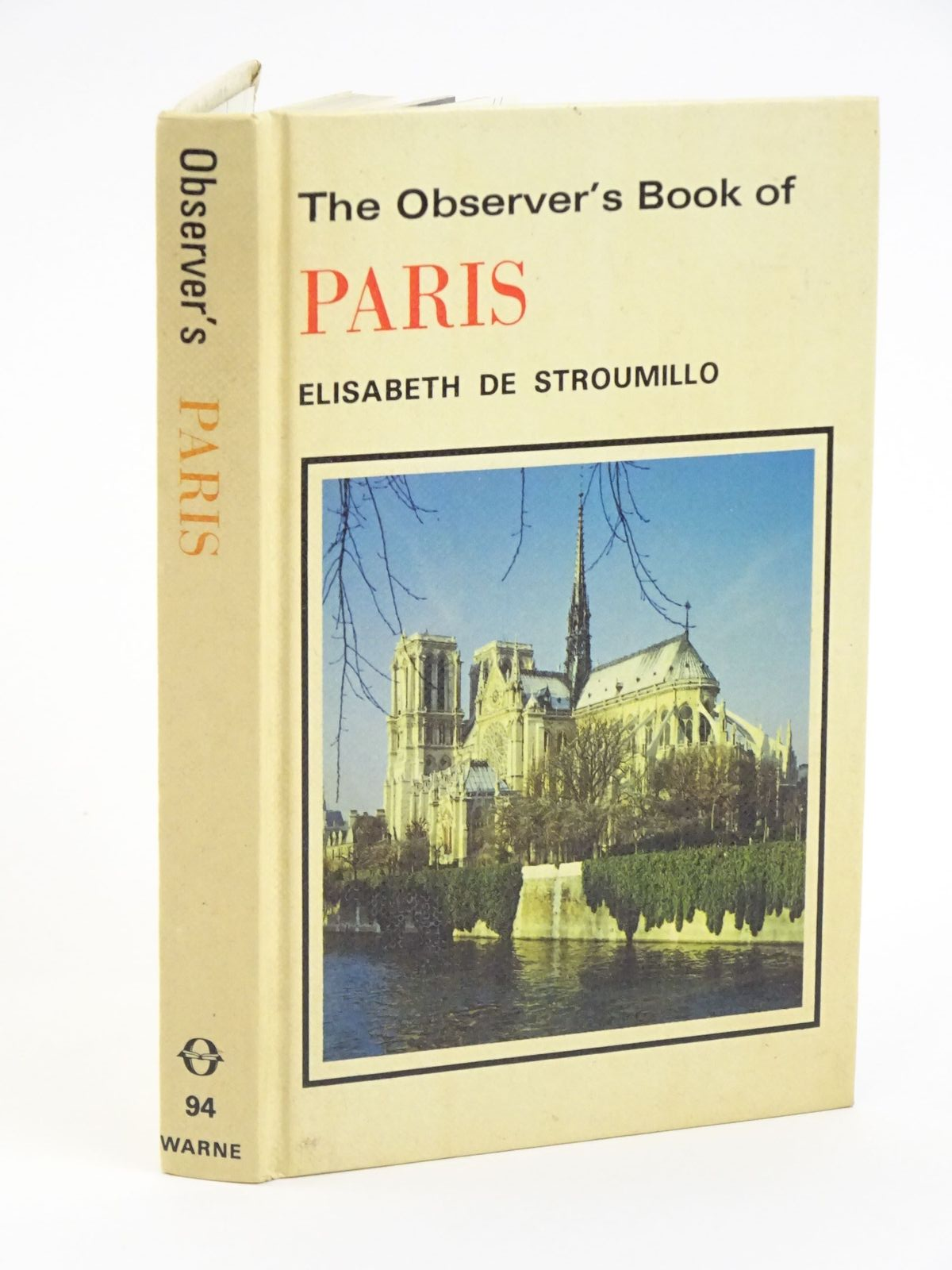 Photo of THE OBSERVER'S BOOK OF PARIS written by De Stroumillo, Elisabeth published by Frederick Warne & Co Ltd. (STOCK CODE: 1318058)  for sale by Stella & Rose's Books