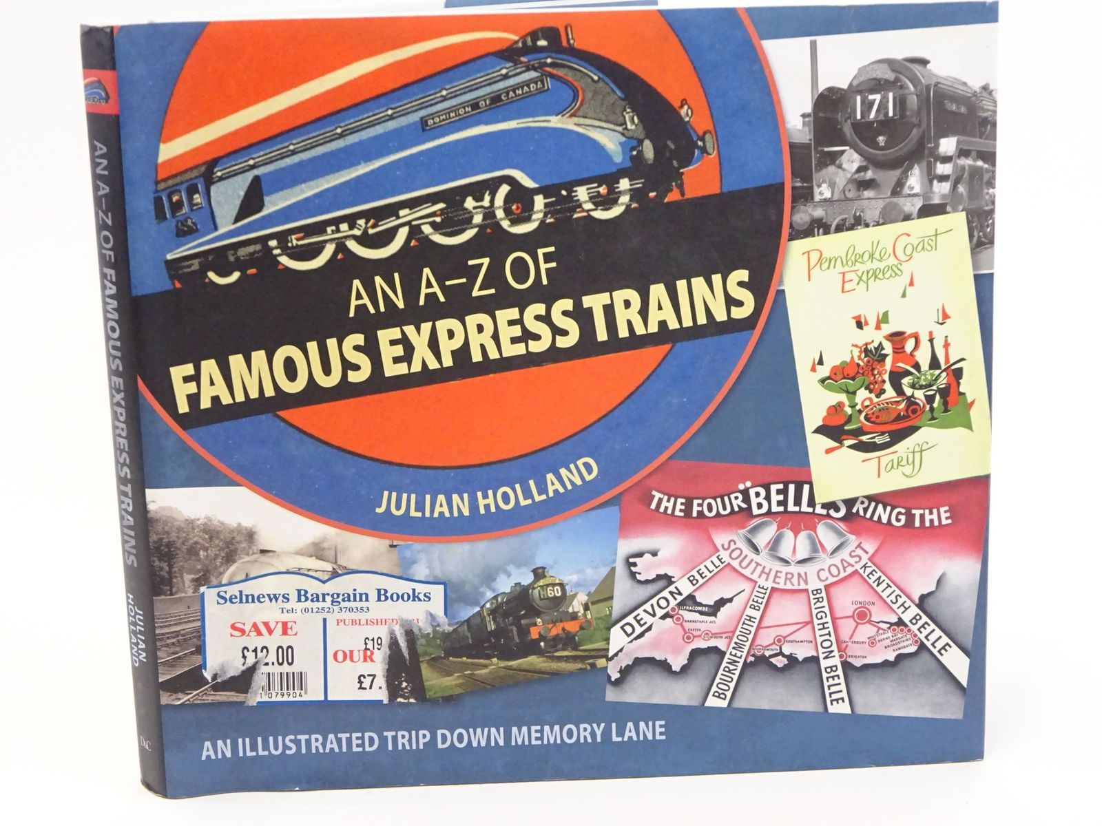 Photo of AN A-Z OF FAMOUS EXPRESS TRAINS AN ILLUSTRATED TRIP DOWN MEMORY LANE written by Holland, Julian published by David & Charles (STOCK CODE: 1318064)  for sale by Stella & Rose's Books