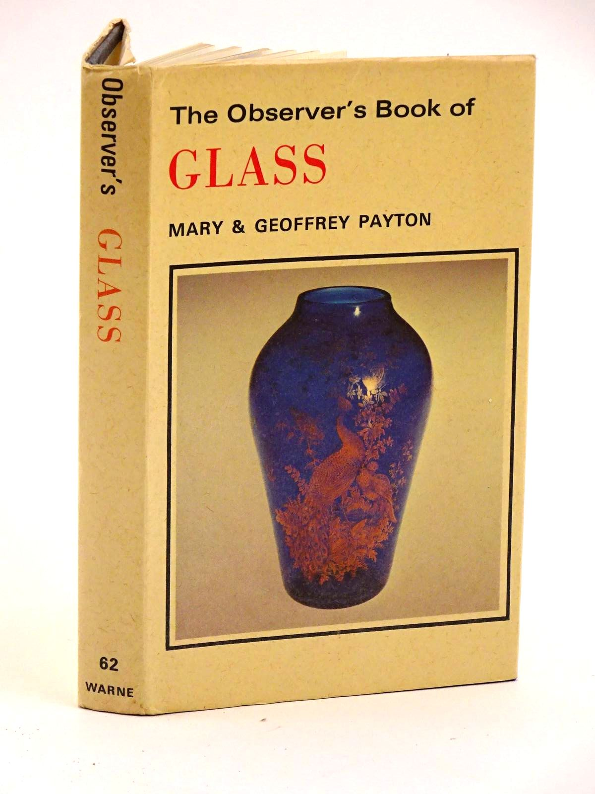 Photo of THE OBSERVER'S BOOK OF GLASS written by Payton, Mary Payton, Geoffrey published by Frederick Warne & Co Ltd. (STOCK CODE: 1318134)  for sale by Stella & Rose's Books