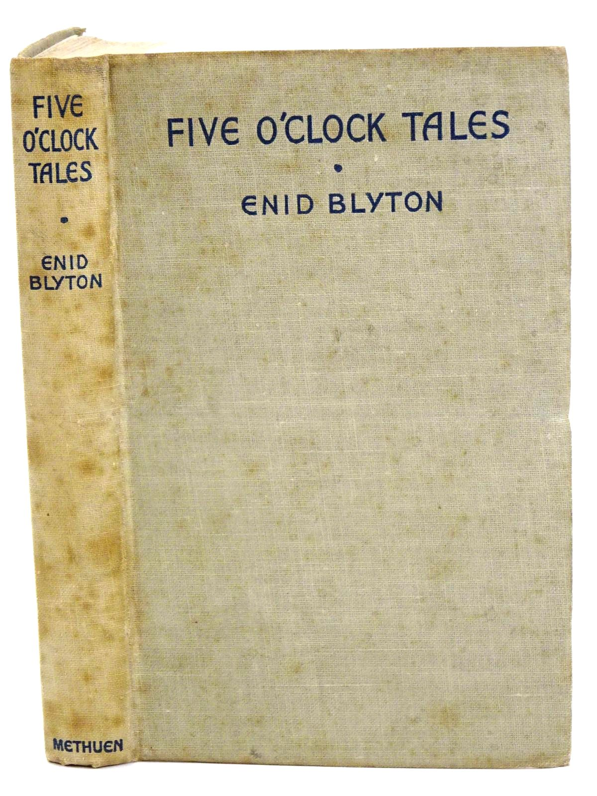 Photo of FIVE O'CLOCK TALES written by Blyton, Enid illustrated by Wheeler, Dorothy M. published by Methuen & Co. Ltd. (STOCK CODE: 1318212)  for sale by Stella & Rose's Books