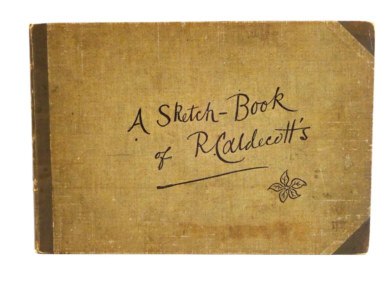 Photo of A SKETCH-BOOK OF R. CALDECOTT'S illustrated by Caldecott, Randolph published by George Routledge & Sons (STOCK CODE: 1318255)  for sale by Stella & Rose's Books