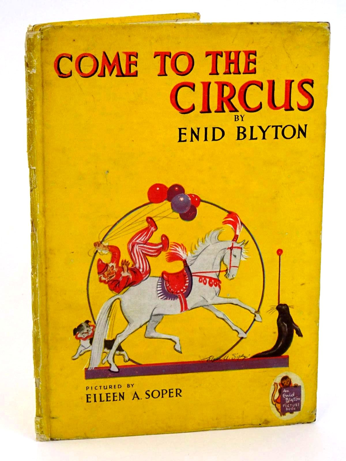 Photo of COME TO THE CIRCUS written by Blyton, Enid illustrated by Soper, Eileen published by The Brockhampton Book Co. Ltd. (STOCK CODE: 1318295)  for sale by Stella & Rose's Books