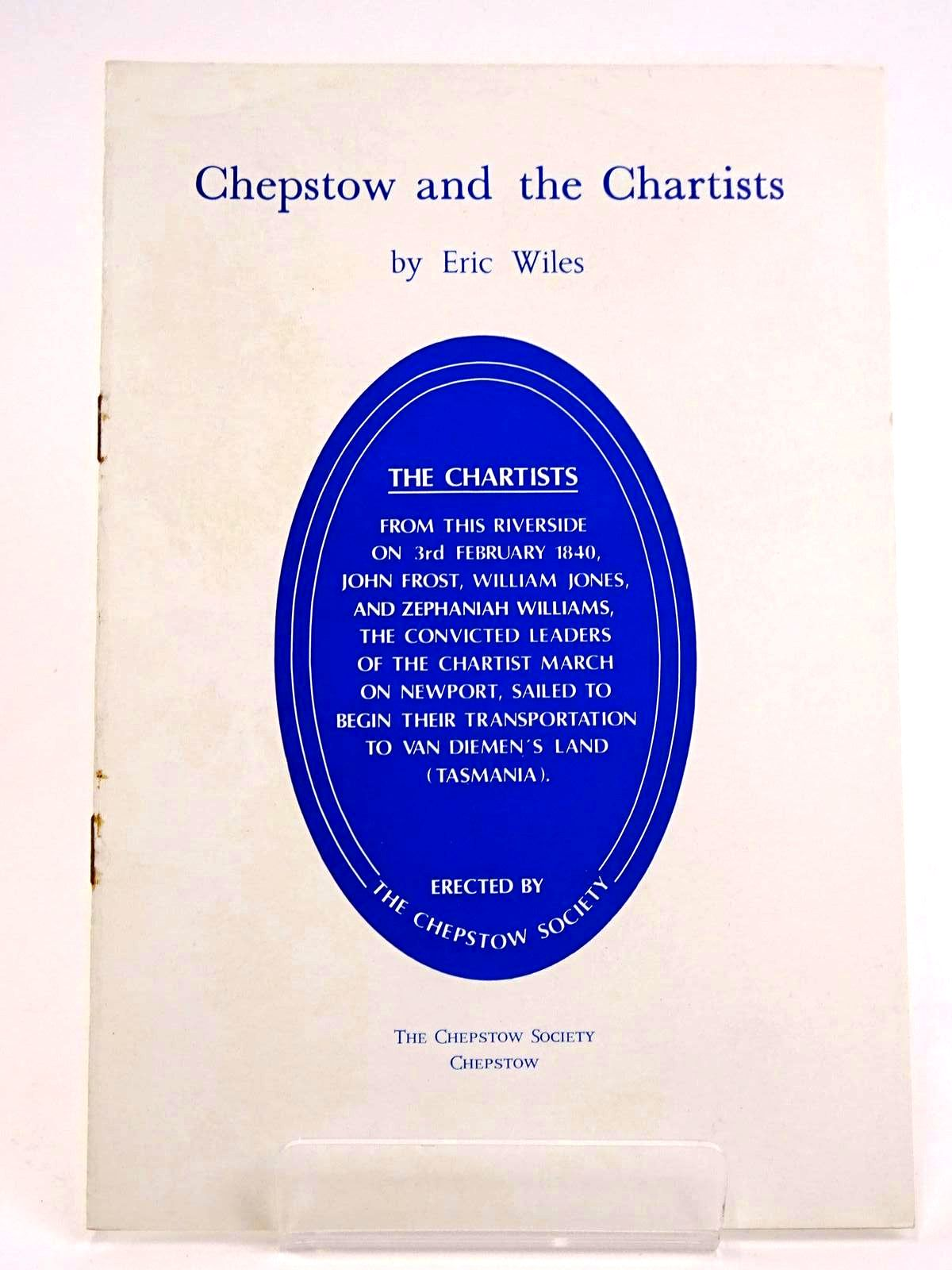 Photo of CHEPSTOW AND THE CHARTISTS