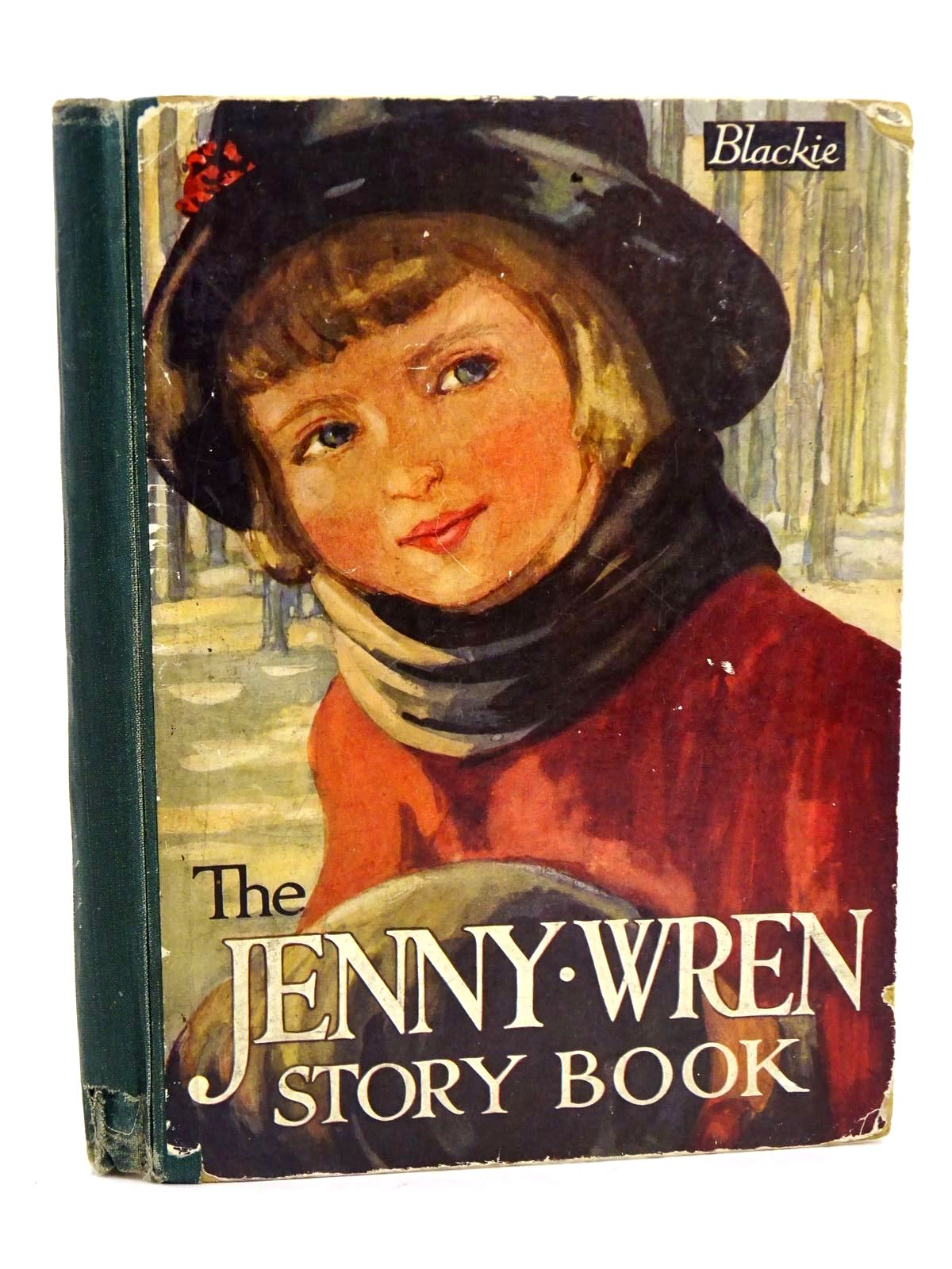 Photo of THE JENNY WREN STORY BOOK illustrated by Attwell, Mabel Lucie Brock, H.M. et al.,  published by Blackie & Son Ltd. (STOCK CODE: 1318352)  for sale by Stella & Rose's Books