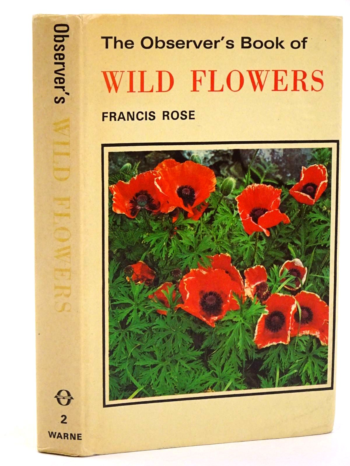 Photo of THE OBSERVER'S BOOK OF WILD FLOWERS written by Rose, Francis illustrated by Davis, R.B. published by Frederick Warne & Co Ltd. (STOCK CODE: 1318368)  for sale by Stella & Rose's Books