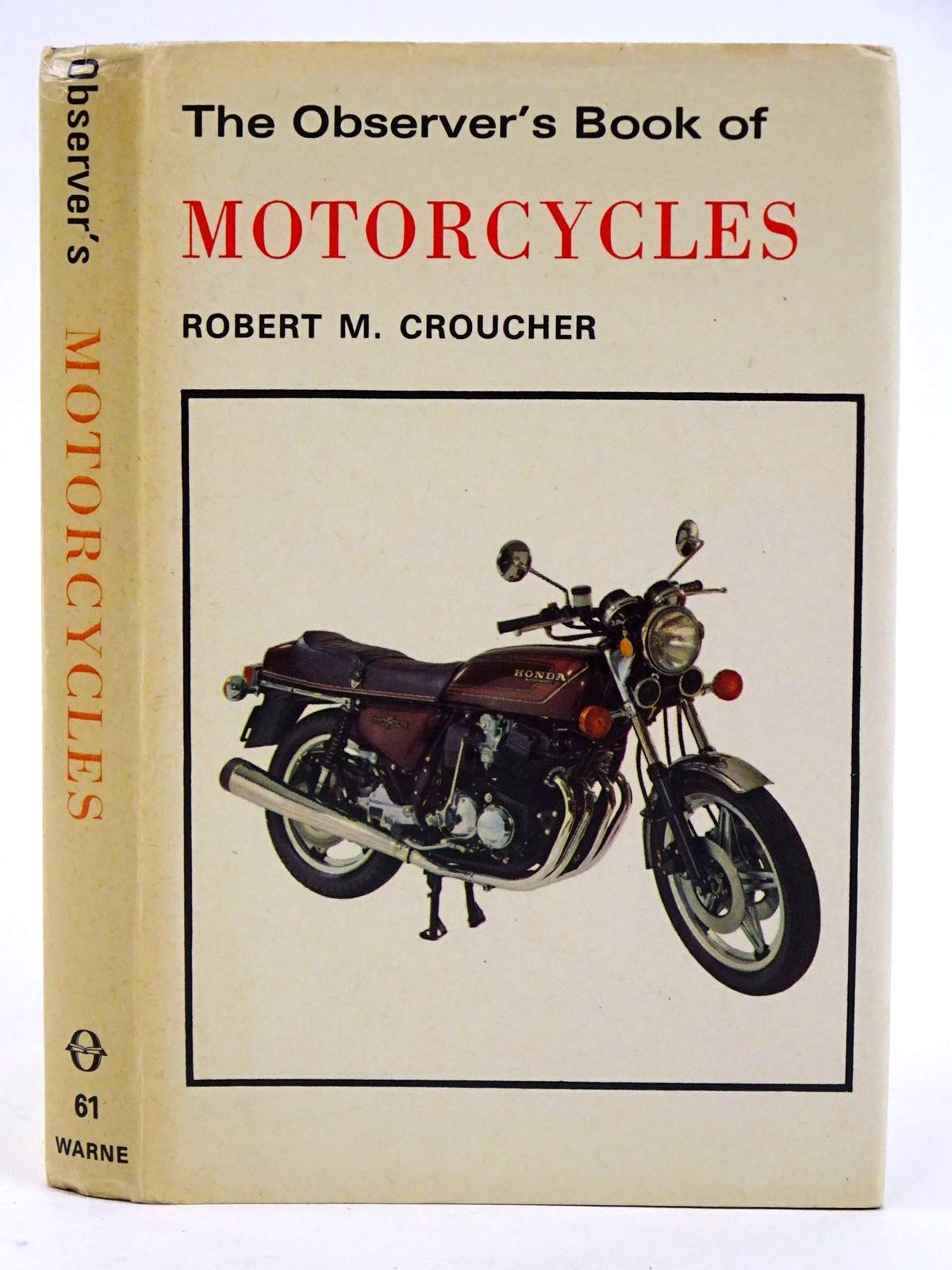 Photo of THE OBSERVER'S BOOK OF MOTORCYCLES written by Croucher, Robert M. published by Frederick Warne & Co Ltd. (STOCK CODE: 1318371)  for sale by Stella & Rose's Books