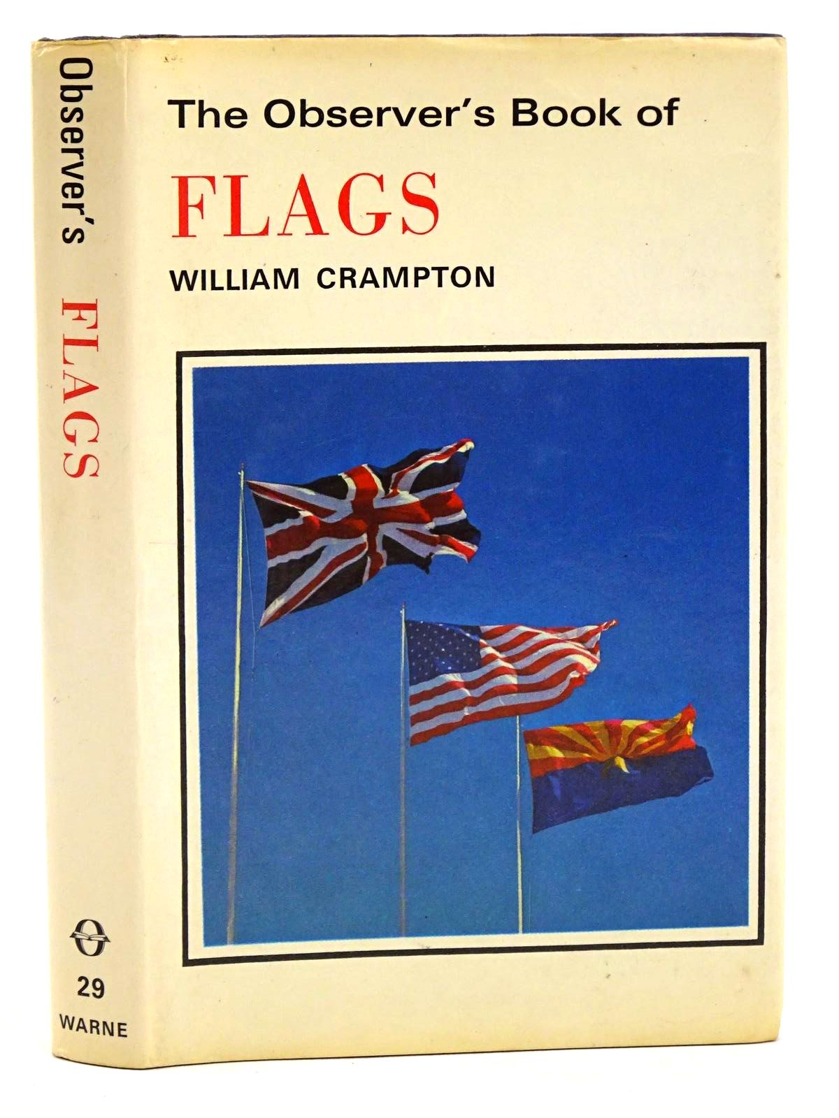 Photo of THE OBSERVER'S BOOK OF FLAGS written by Crampton, William published by Frederick Warne (STOCK CODE: 1318372)  for sale by Stella & Rose's Books