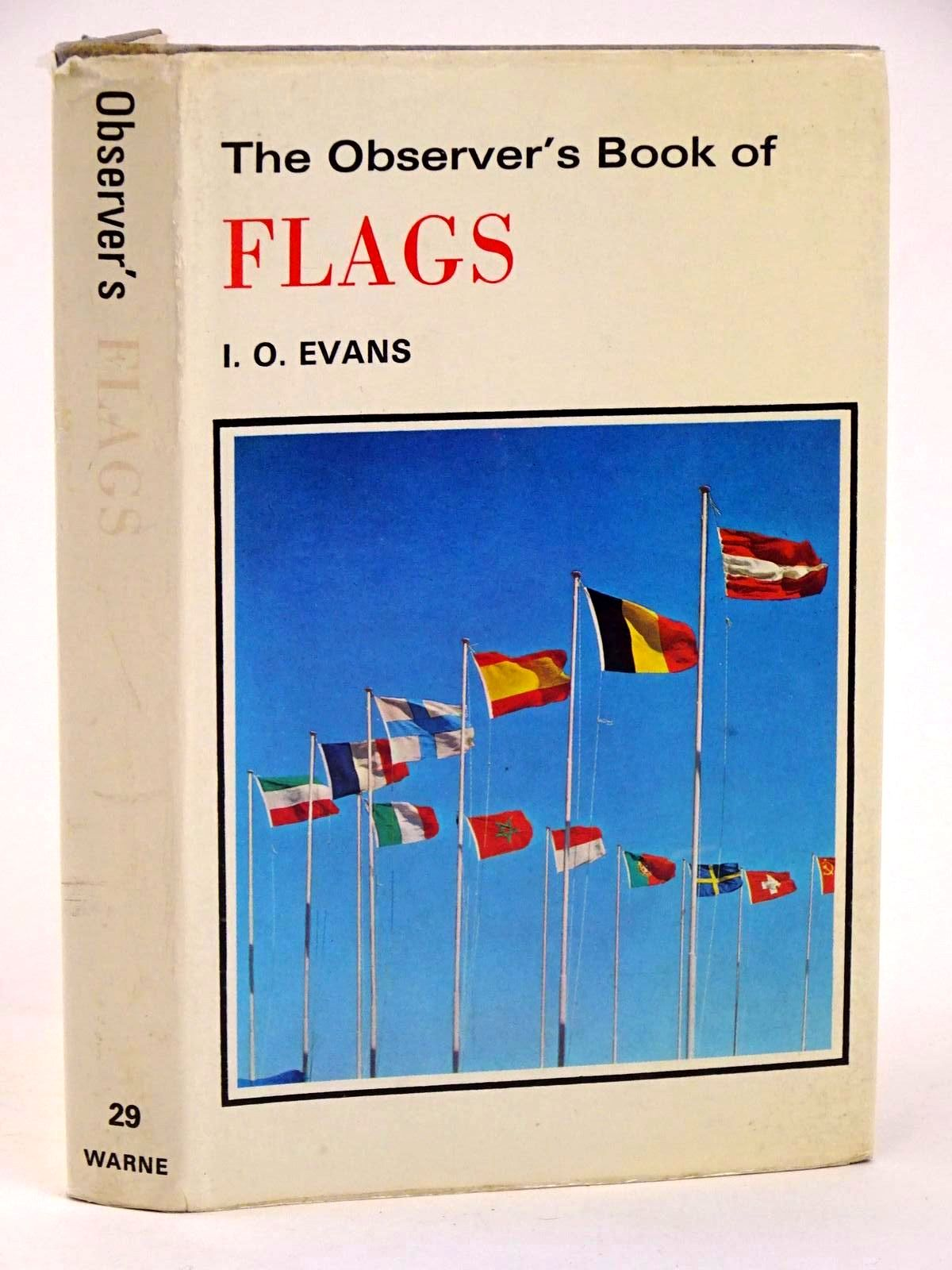 Photo of THE OBSERVER'S BOOK OF FLAGS written by Evans, I.O. published by Frederick Warne & Co Ltd. (STOCK CODE: 1318406)  for sale by Stella & Rose's Books