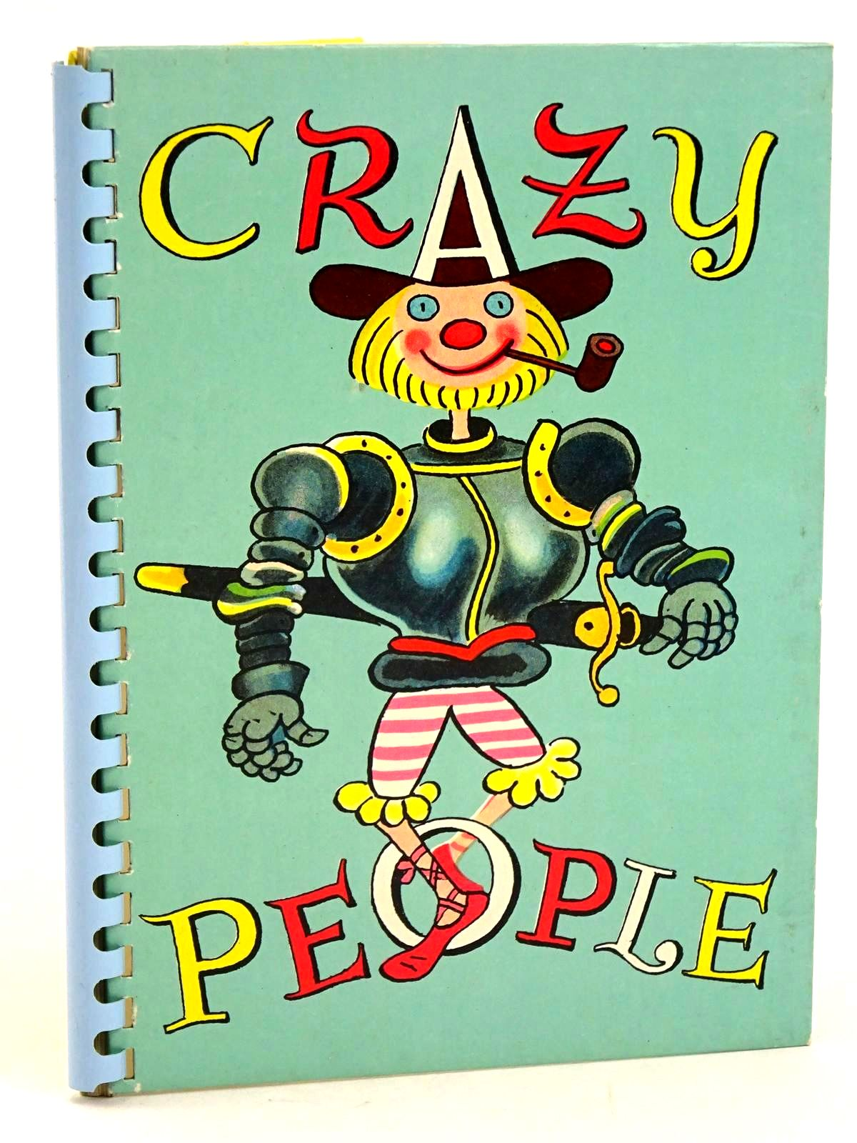 Photo of 8192 CRAZY PEOPLE illustrated by Trier, Walter published by Atrium Press Ltd. (STOCK CODE: 1318451)  for sale by Stella & Rose's Books