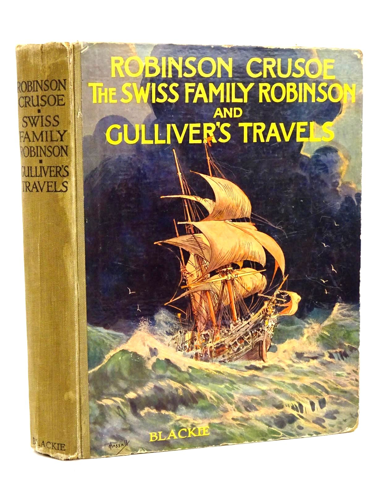 Photo of ROBINSON CRUSOE, THE SWISS FAMILY ROBINSON AND GULLIVER'S TRAVELS- Stock Number: 1318464