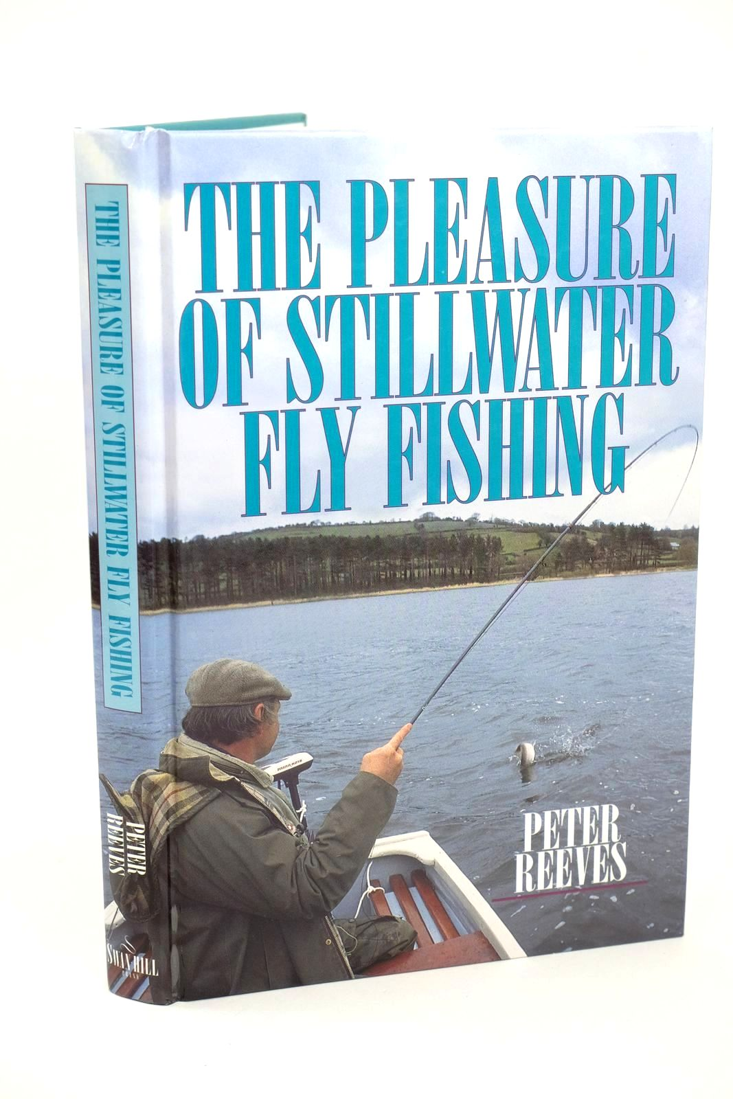 Photo of THE PLEASURE OF STILLWATER FLY FISHING- Stock Number: 1318516