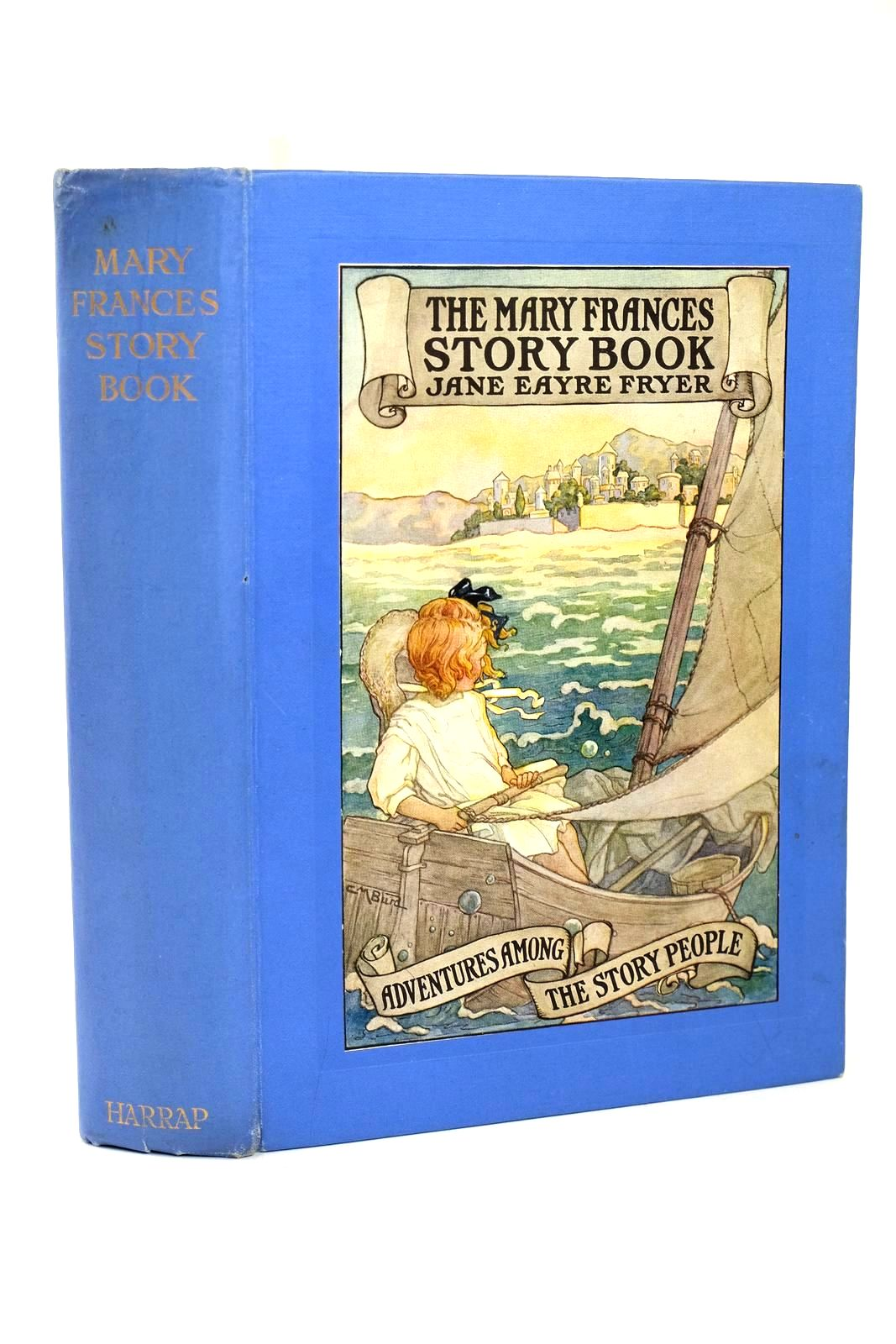 Photo of THE MARY FRANCES STORY BOOK written by Fryer, Jane Eayre illustrated by Prittie, Edwin John published by George G. Harrap & Co. Ltd. (STOCK CODE: 1318521)  for sale by Stella & Rose's Books
