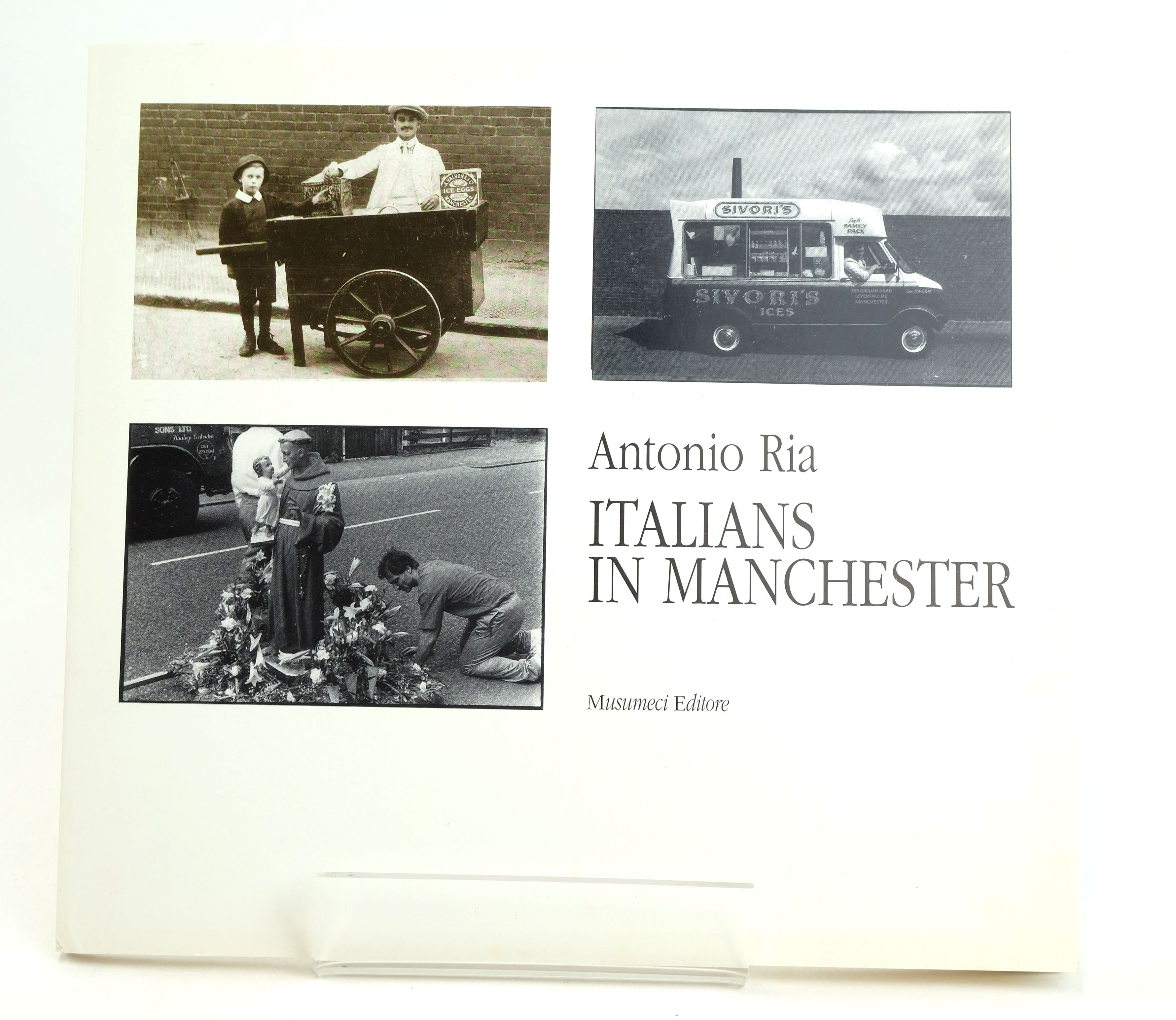 Photo of ITALIANS IN MANCHESTER written by Ria, Antonio published by Musumeci (STOCK CODE: 1318579)  for sale by Stella & Rose's Books