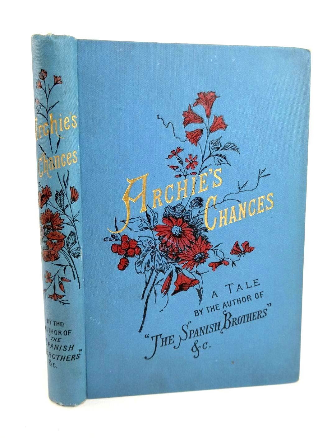 Photo of ARCHIE'S CHANCES written by Alcock, Deborah published by Thomas Nelson & Sons (STOCK CODE: 1318618)  for sale by Stella & Rose's Books