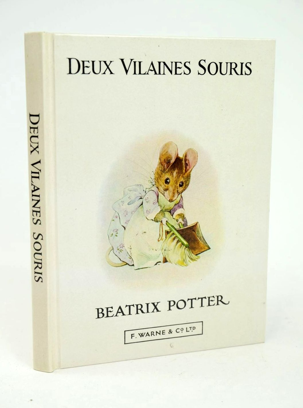 Photo of L'HISTOIRE DE DEUX VILAINES SOURIS written by Potter, Beatrix illustrated by Potter, Beatrix published by Frederick Warne & Co Ltd. (STOCK CODE: 1318687)  for sale by Stella & Rose's Books