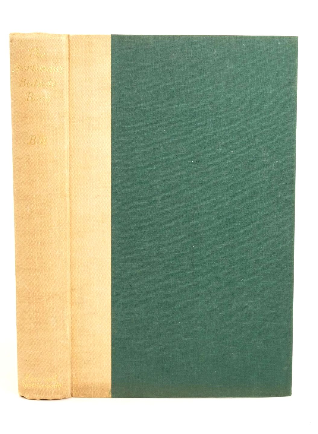 Photo of THE SPORTSMAN'S BEDSIDE BOOK written by BB,  illustrated by BB,  Armour, G. Denholm published by Eyre & Spottiswoode (STOCK CODE: 1318731)  for sale by Stella & Rose's Books