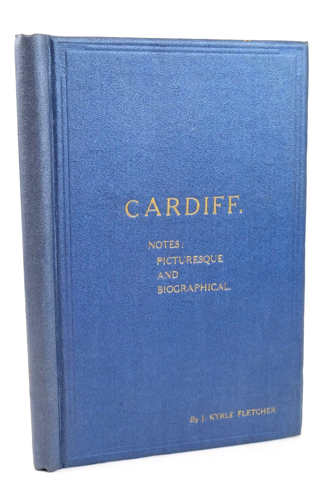 Photo of CARDIFF NOTES PICTURESQUE AND BIOGRAPHICAL- Stock Number: 1318744