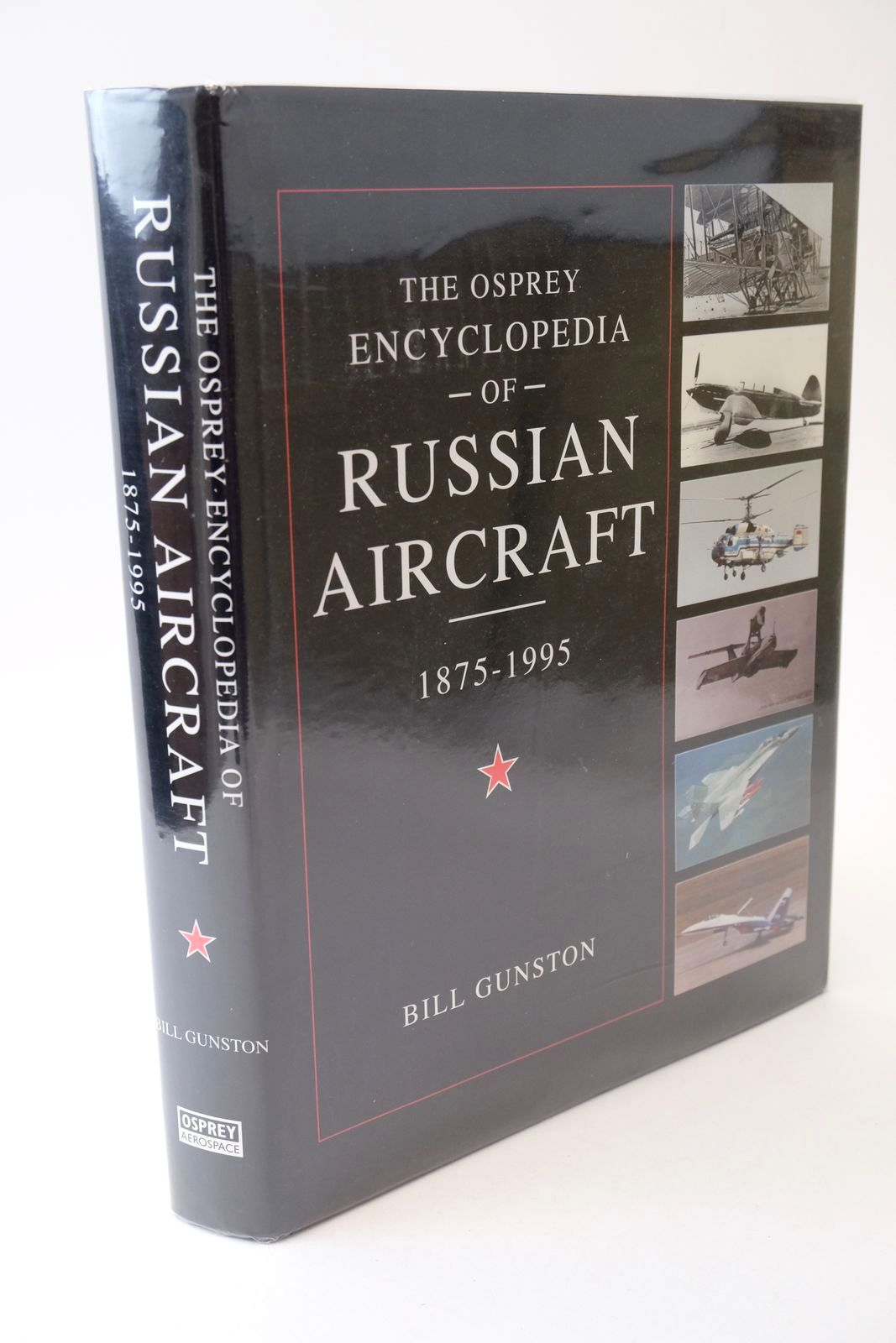 Photo of THE OSPREY ENCYCLOPEDIA OF RUSSIAN AIRCRAFT 1875-1995- Stock Number: 1318751