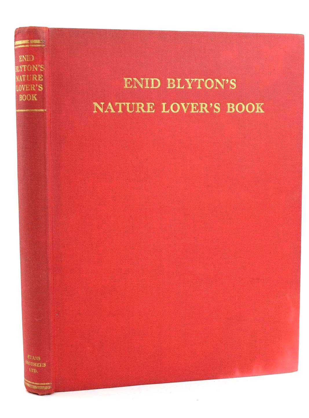 Photo of ENID BLYTON'S NATURE LOVER'S BOOK written by Blyton, Enid illustrated by Nachshen, Donia Hopking, Noel published by Evans Brothers Limited (STOCK CODE: 1318763)  for sale by Stella & Rose's Books