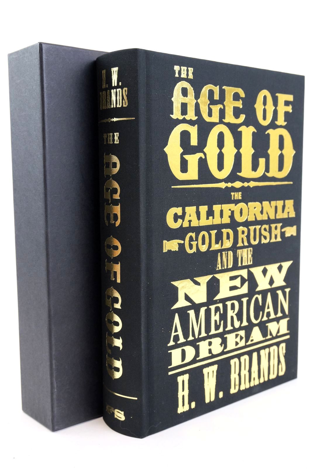 Photo of THE AGE OF GOLD written by Brands, H.W. published by Folio Society (STOCK CODE: 1318895)  for sale by Stella & Rose's Books