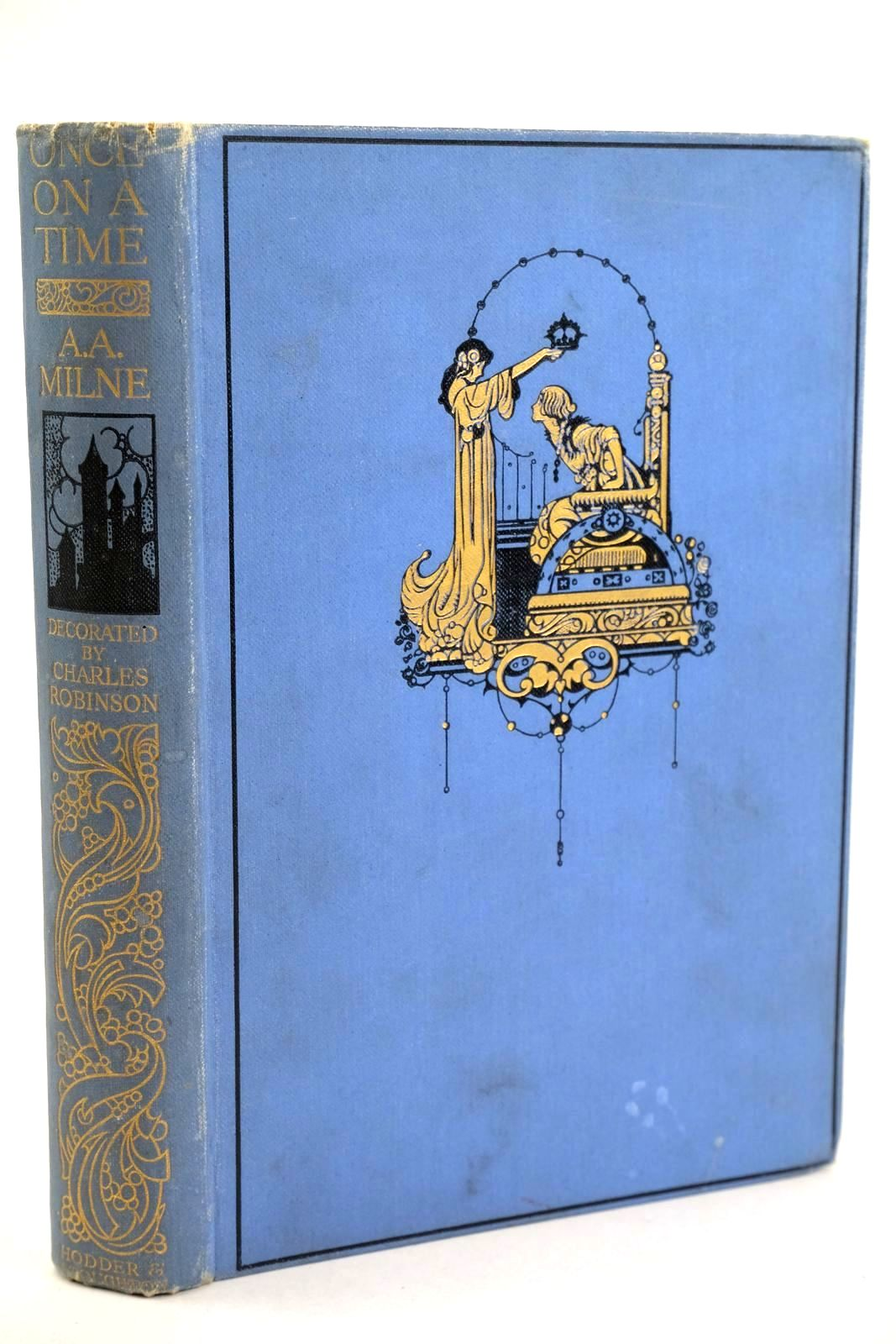 Photo of ONCE ON A TIME written by Milne, A.A. illustrated by Robinson, Charles published by Hodder & Stoughton (STOCK CODE: 1318903)  for sale by Stella & Rose's Books