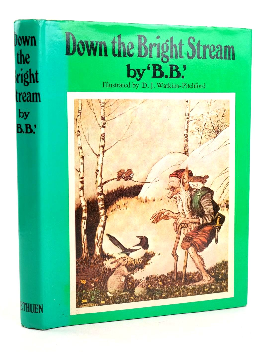 Photo of DOWN THE BRIGHT STREAM written by BB,  illustrated by BB,  published by Methuen Children's Books (STOCK CODE: 1318905)  for sale by Stella & Rose's Books
