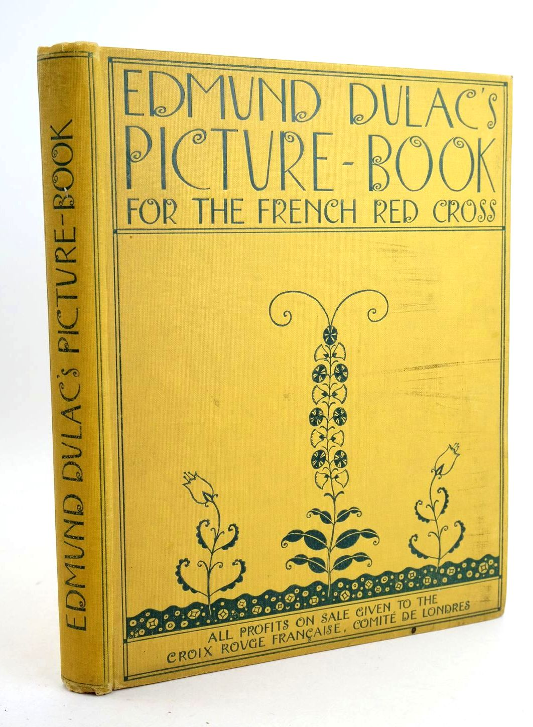 Photo of EDMUND DULAC'S PICTURE BOOK FOR THE FRENCH RED CROSS illustrated by Dulac, Edmund published by Hodder & Stoughton (STOCK CODE: 1318906)  for sale by Stella & Rose's Books