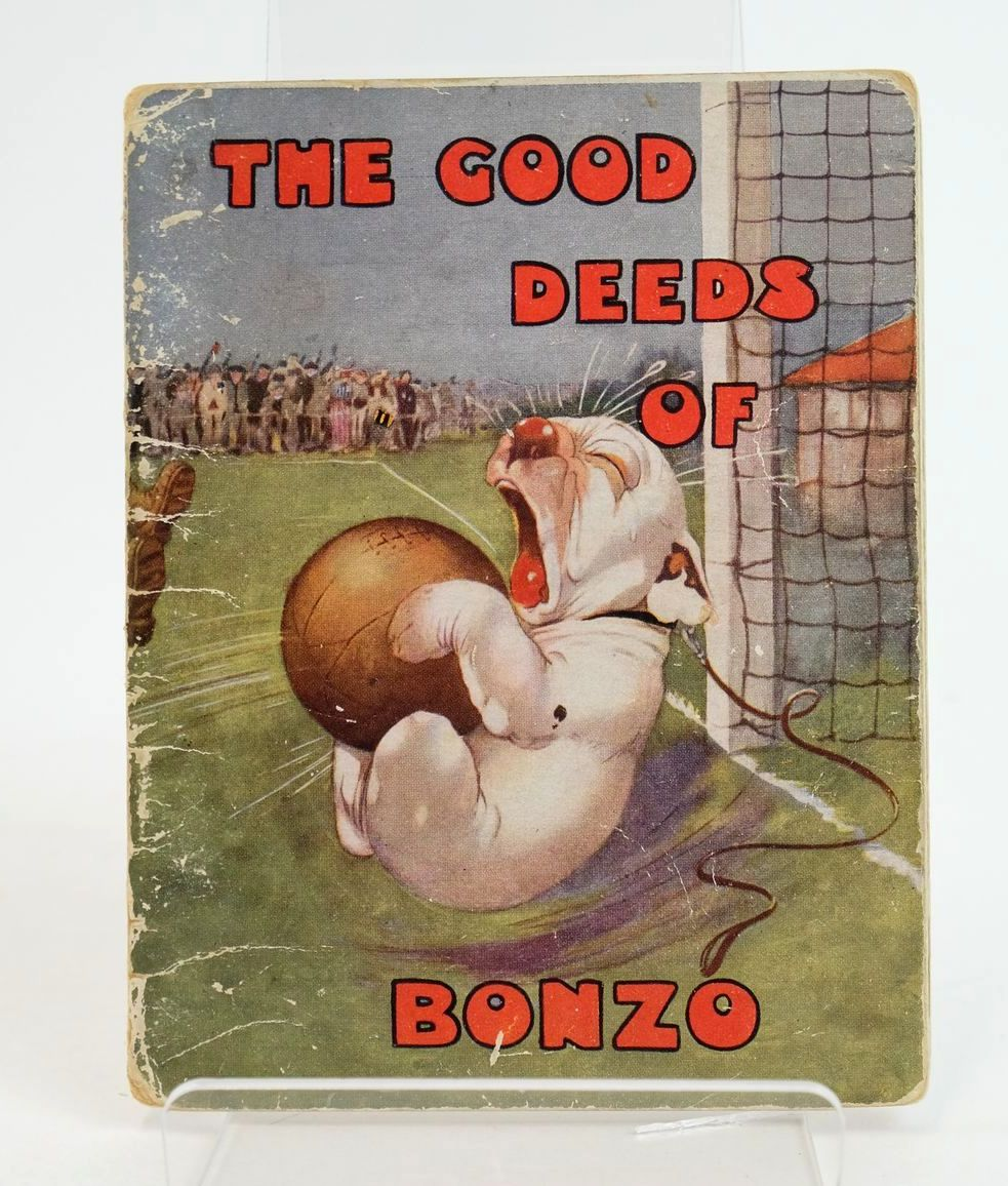Photo of THE GOOD DEEDS OF BONZO written by Studdy, G.E. Jellicoe, George illustrated by Studdy, G.E. published by John Swain & Son Limited, E.P. Dutton & Co. (STOCK CODE: 1318907)  for sale by Stella & Rose's Books