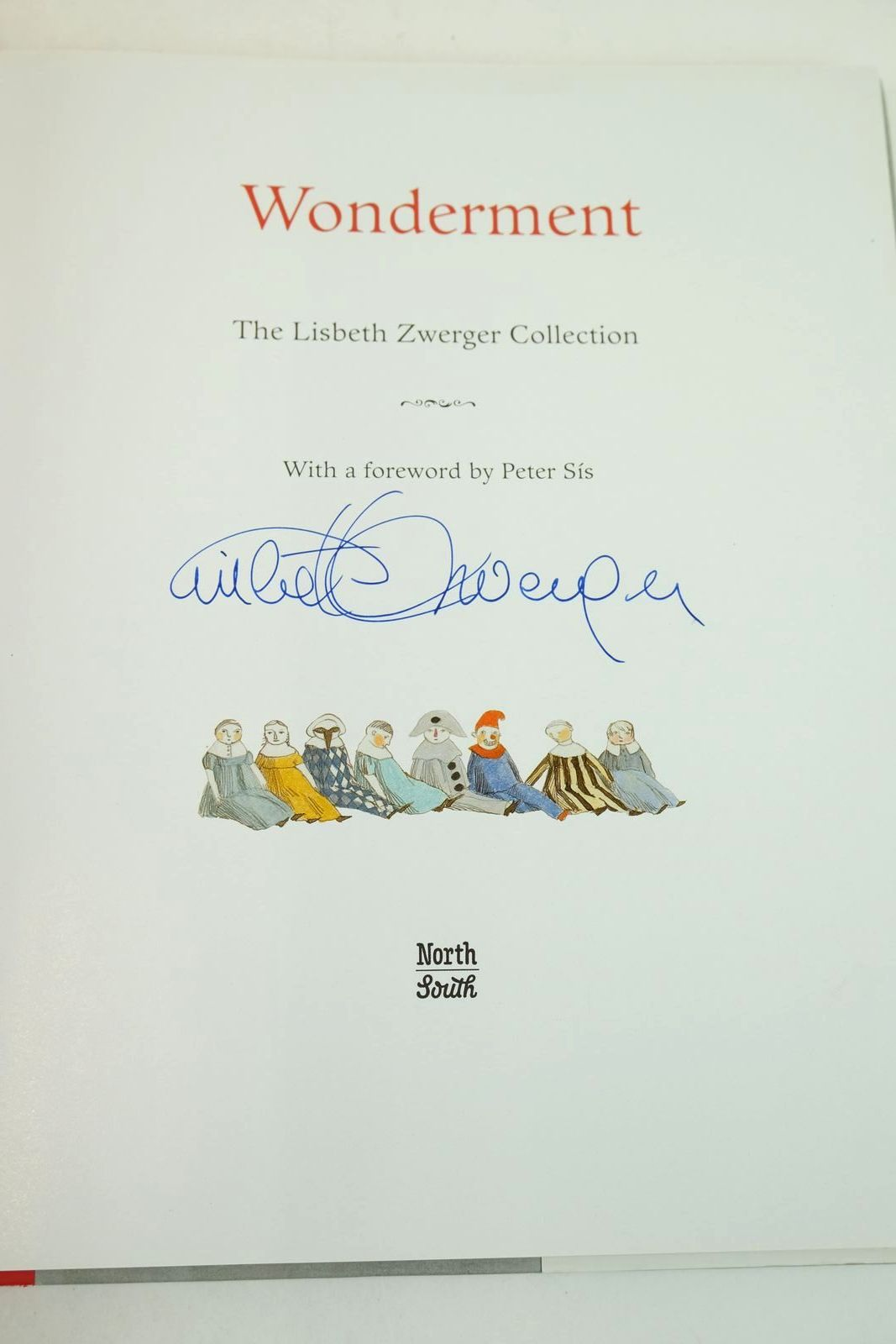 Photo of WONDERMENT: THE LISBETH ZWERGER COLLECTION written by Storm, Theodor Hoffmann, E.T.A. Wilde, Oscar Henry, O. Nesbit, E. Kipling, Rudyard illustrated by Zwerger, Lisbeth published by North South Books (STOCK CODE: 1318963)  for sale by Stella & Rose's Books