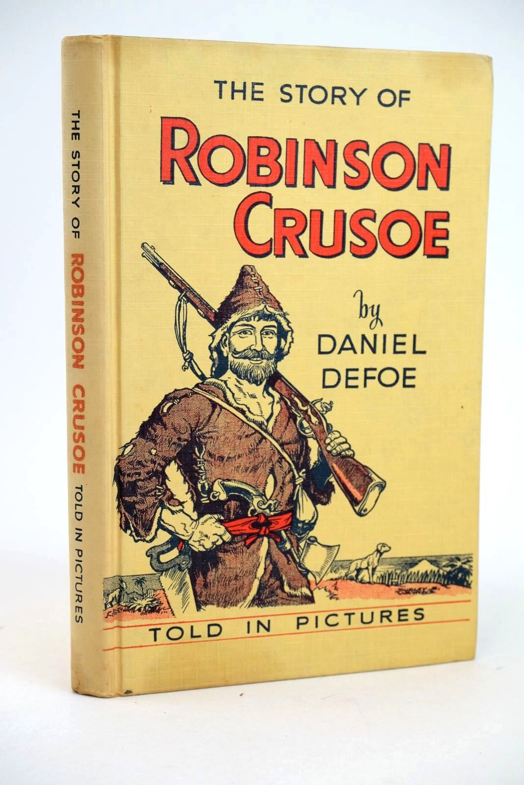 Photo of THE STORY OF ROBINSON CRUSOE TOLD IN PICTURES- Stock Number: 1318971
