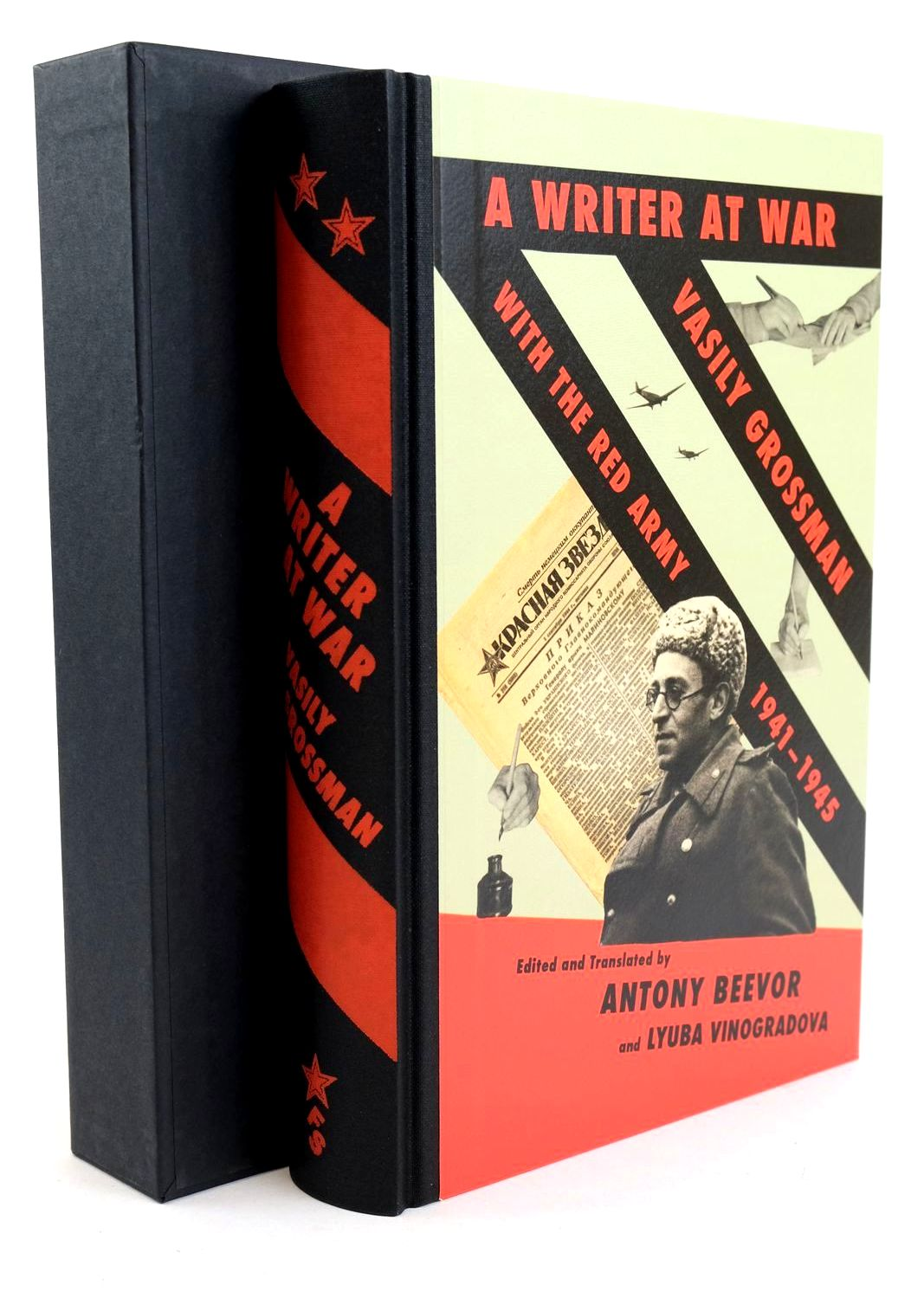 Photo of A WRITER AT WAR: VASILY GROSSMAN WITH THE RED ARMY 1941-1945 written by Beevor, Antony Vinogradova, Lyuba Grossman, Vasily published by Folio Society (STOCK CODE: 1319014)  for sale by Stella & Rose's Books