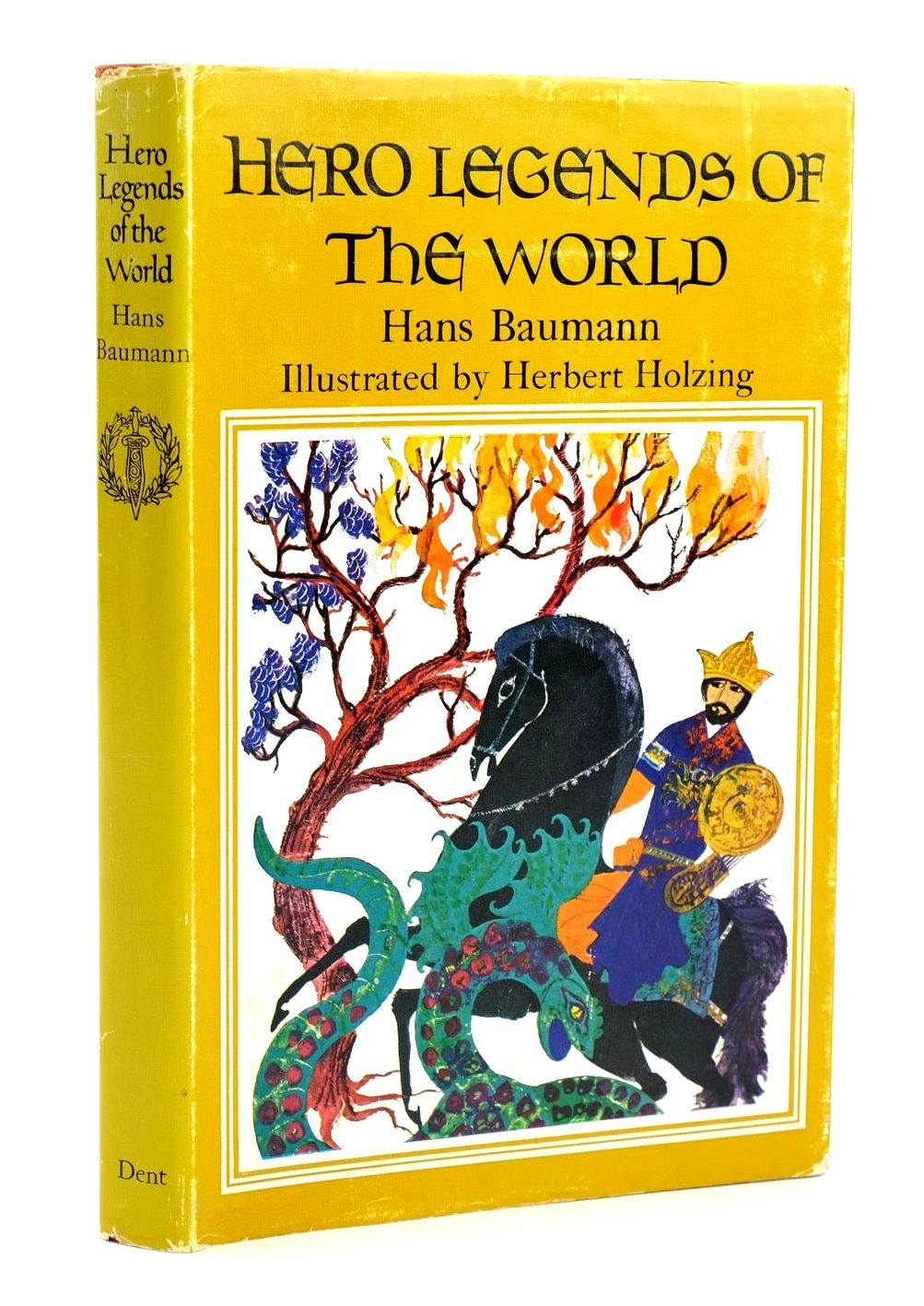 Photo of HERO LEGENDS OF THE WORLD written by Baumann, Hans illustrated by Holzing, Herbert published by J.M. Dent & Sons Ltd. (STOCK CODE: 1319199)  for sale by Stella & Rose's Books