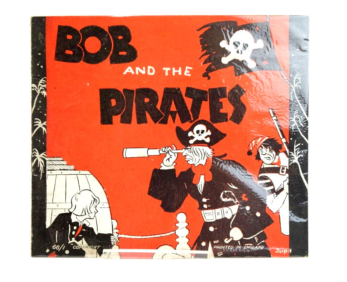 Photo of BOB AND THE PIRATES illustrated by Jupo, (STOCK CODE: 1319230)  for sale by Stella & Rose's Books