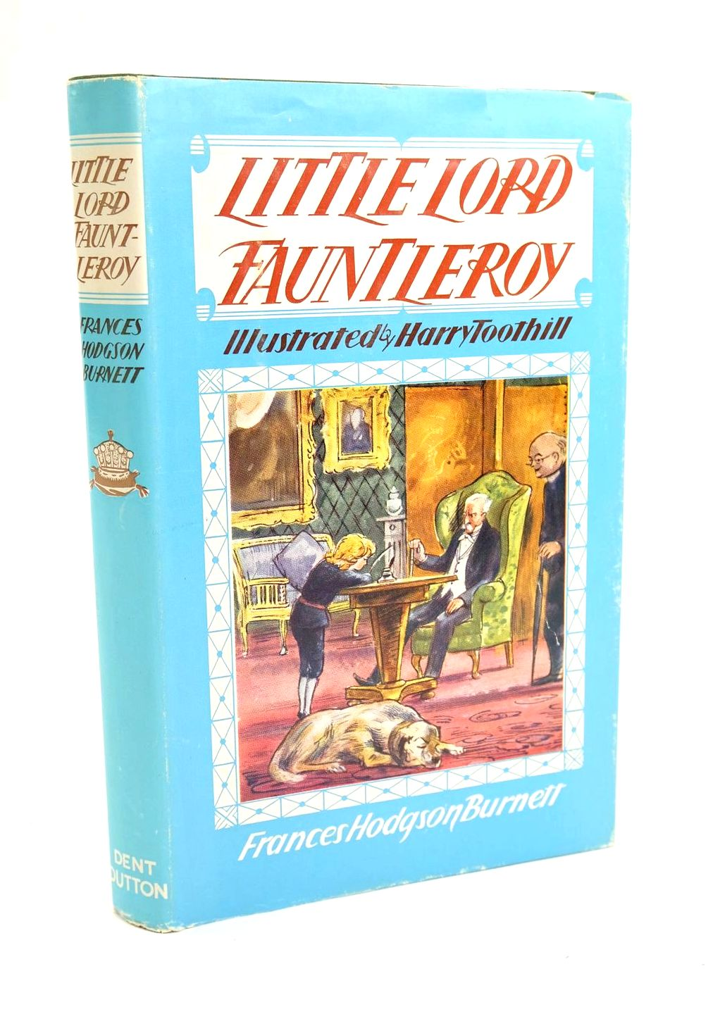 Photo of LITTLE LORD FAUNTLEROY written by Burnett, Frances Hodgson illustrated by Toothill, Harry published by J.M. Dent & Sons Ltd., E.P.Dutton & Co. (STOCK CODE: 1319278)  for sale by Stella & Rose's Books
