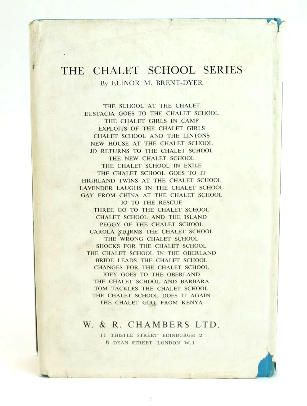 Photo of TOM TACKLES THE CHALET SCHOOL written by Brent-Dyer, Elinor M. published by W. & R. Chambers Limited (STOCK CODE: 1319333)  for sale by Stella & Rose's Books