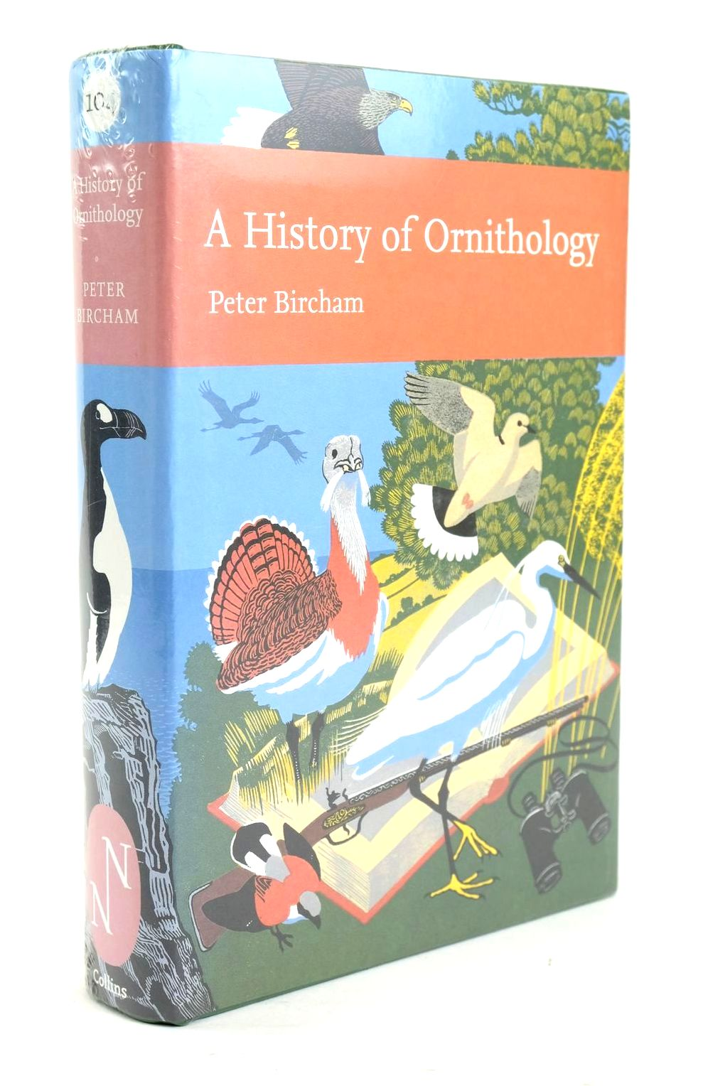 Photo of A HISTORY OF ORNITHOLOGY (NN 104)- Stock Number: 1319459