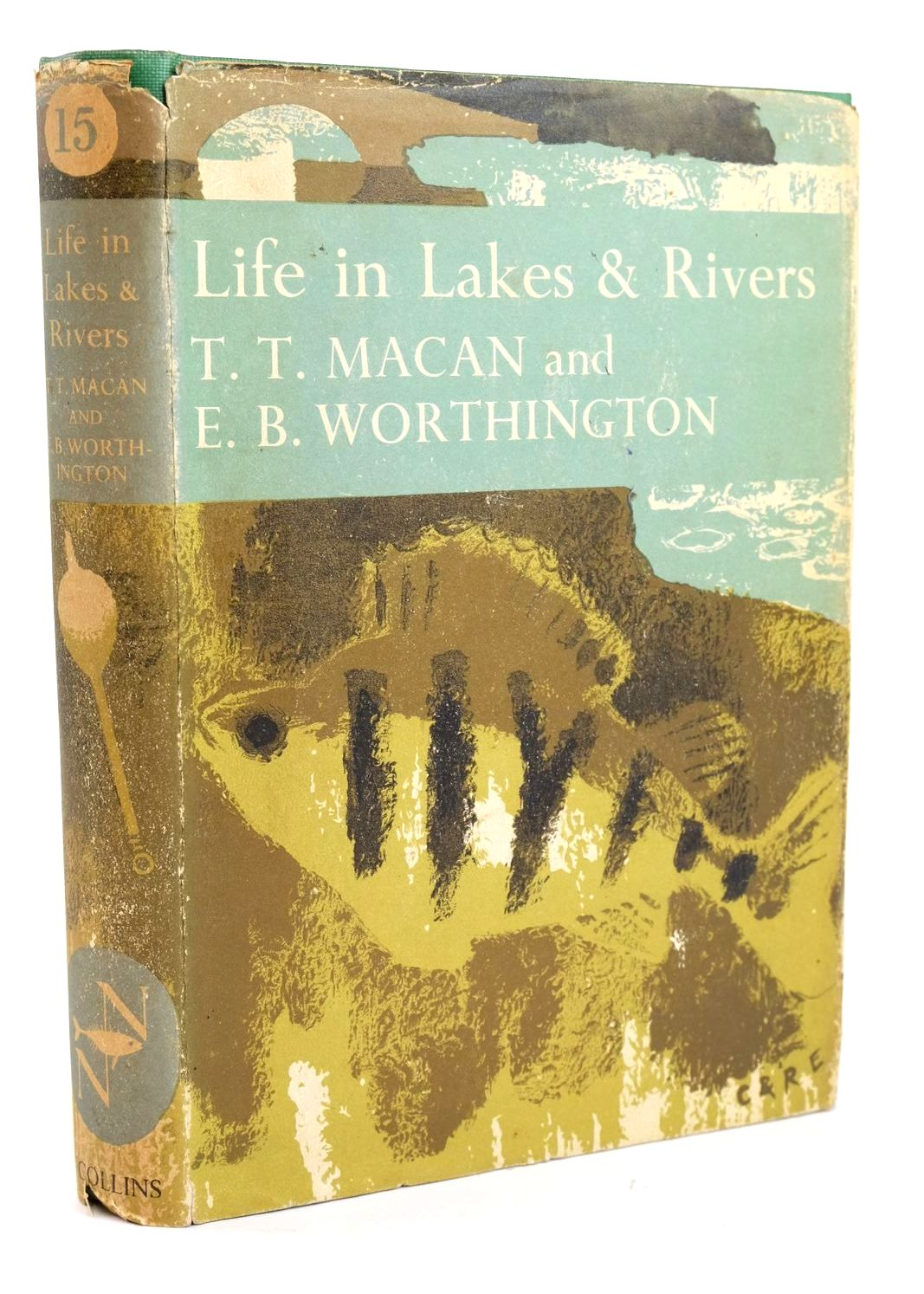 Photo of LIFE IN LAKES AND RIVERS (NN 15) written by Macan, T.T. Worthington, E.B. published by Collins (STOCK CODE: 1319461)  for sale by Stella & Rose's Books