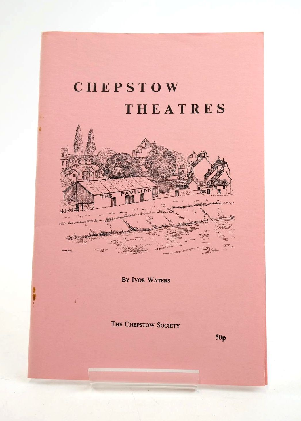 Photo of CHEPSTOW THEATRES written by Waters, Ivor published by The Chepstow Society (STOCK CODE: 1319528)  for sale by Stella & Rose's Books