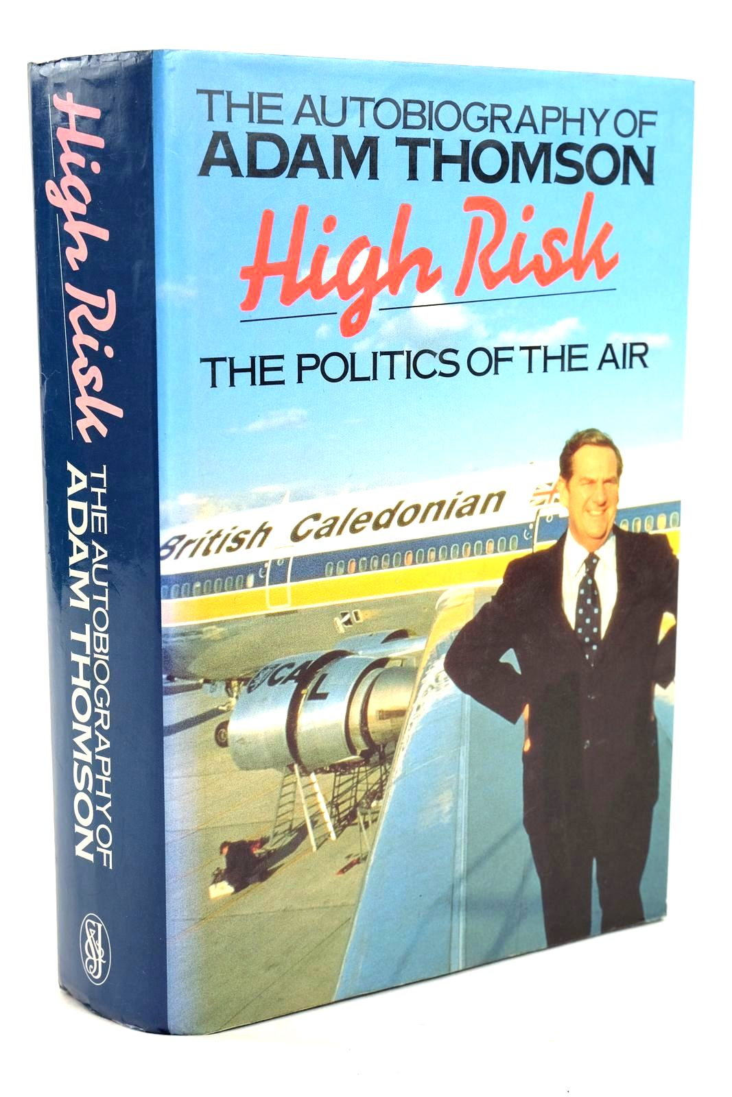 Photo of HIGH RISK THE POLITICS OF THE AIR- Stock Number: 1319603