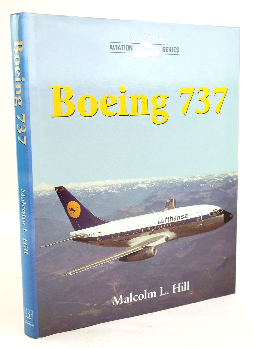Photo of BOEING 737 written by Hill, Malcolm L. published by The Crowood Press (STOCK CODE: 1319612)  for sale by Stella & Rose's Books