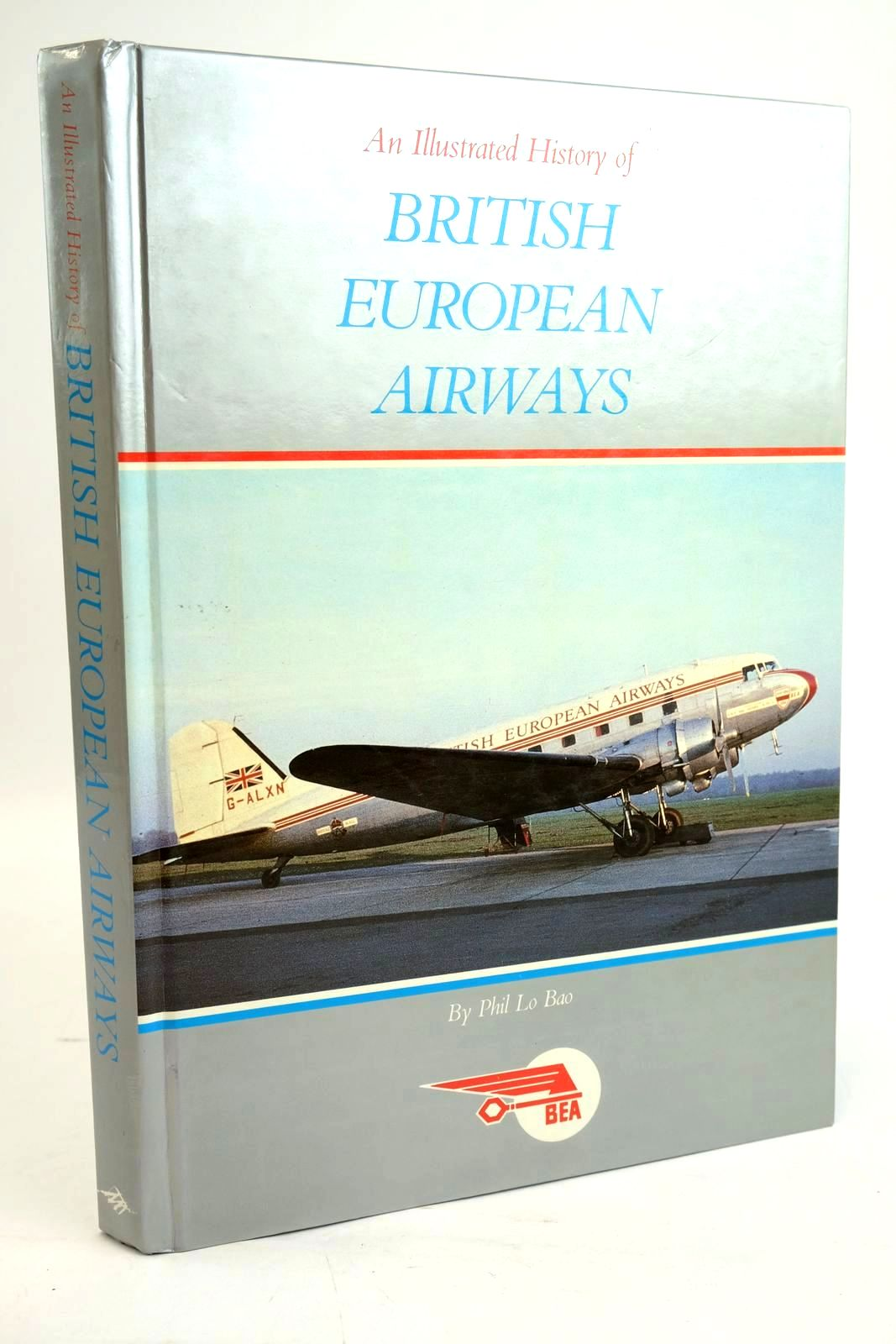Photo of AN ILLUSTRATED HISTORY OF BRITISH EUROPEAN AIRWAYS- Stock Number: 1319613
