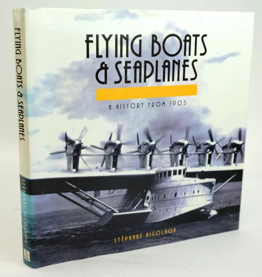 Photo of FLYING BOATS & SEAPLANES - A HISTORY FROM 1905 written by Nicolaou, Stephane published by Bay View Books (STOCK CODE: 1319620)  for sale by Stella & Rose's Books