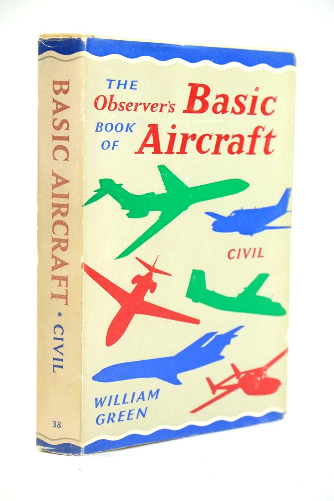 Photo of THE OBSERVER'S BOOK OF BASIC AIRCRAFT: CIVIL written by Green, William illustrated by Punnett, Dennis published by Frederick Warne & Co Ltd. (STOCK CODE: 1319657)  for sale by Stella & Rose's Books
