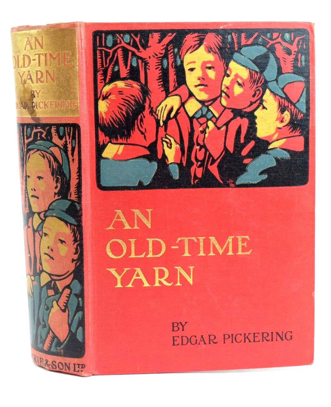 Photo of AN OLD-TIME YARN written by Pickering, Edgar illustrated by Pearse, Alfred published by Blackie & Son Ltd. (STOCK CODE: 1319679)  for sale by Stella & Rose's Books