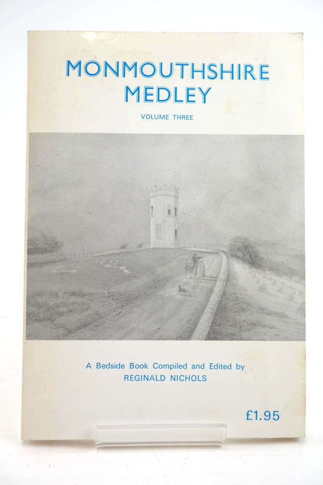 Photo of MONMOUTHSHIRE MEDLEY VOLUME THREE written by Nichols, Reginald published by Reginald Nichols (STOCK CODE: 1319785)  for sale by Stella & Rose's Books