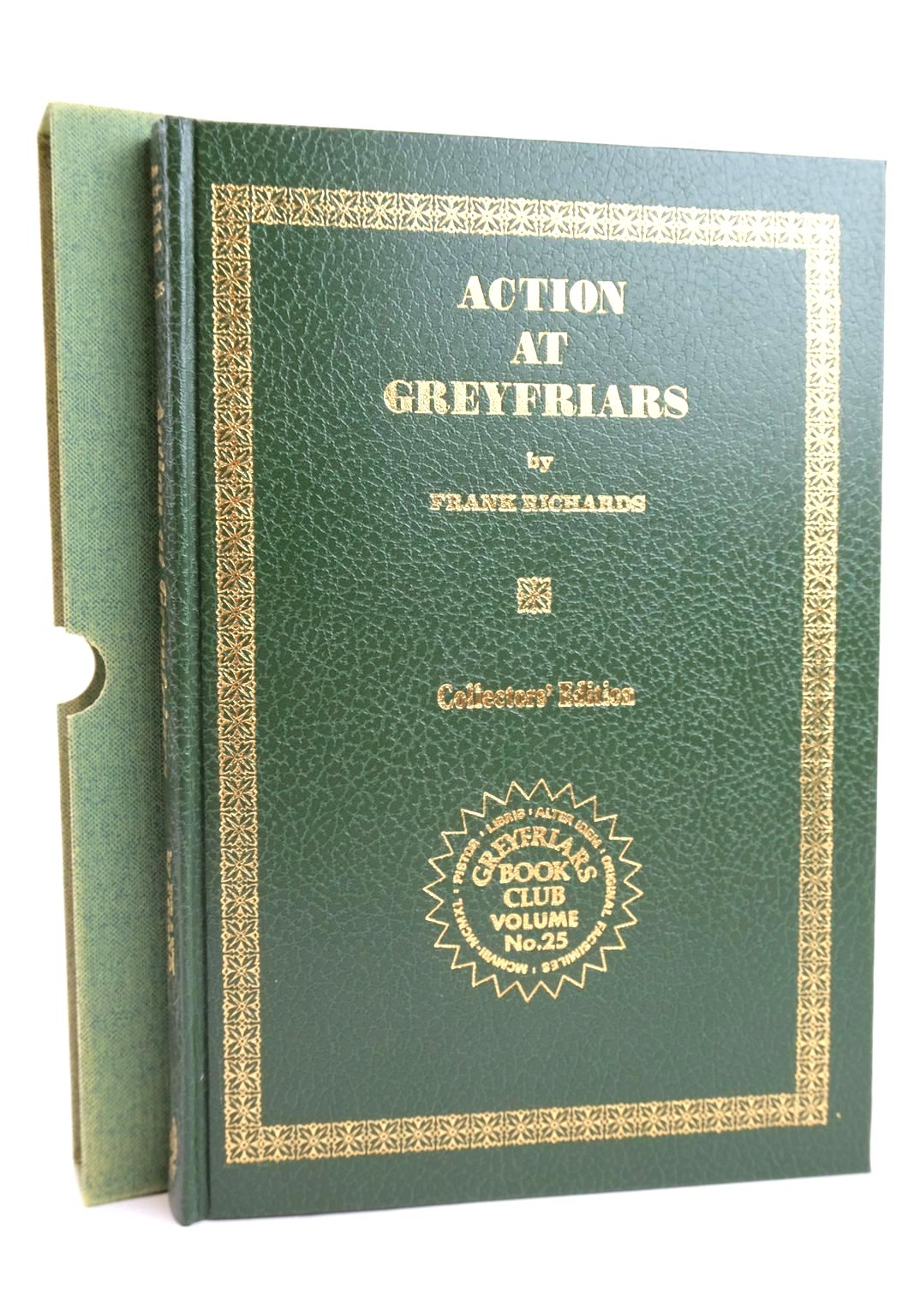 Photo of ACTION AT GREYFRIARS written by Richards, Frank published by Howard Baker Press (STOCK CODE: 1319790)  for sale by Stella & Rose's Books
