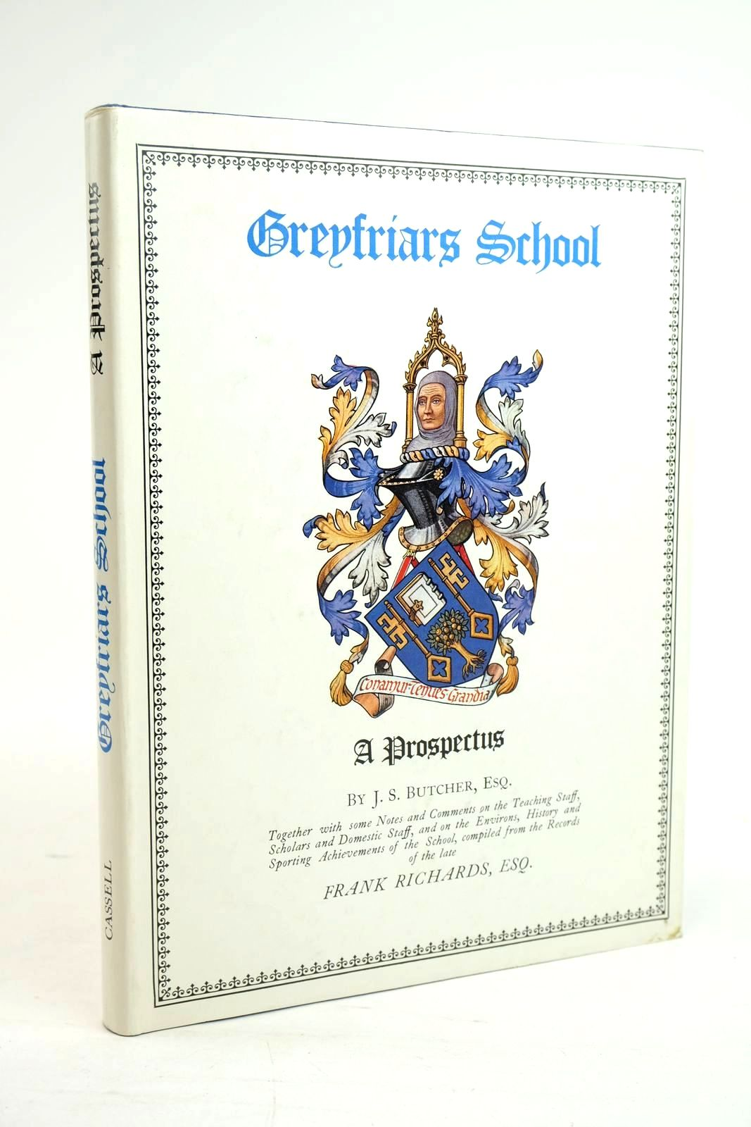 Photo of GREYFRIARS SCHOOL A PROSPECTUS written by Richards, Frank Butcher, J.S. published by Cassell & Co. (STOCK CODE: 1319814)  for sale by Stella & Rose's Books