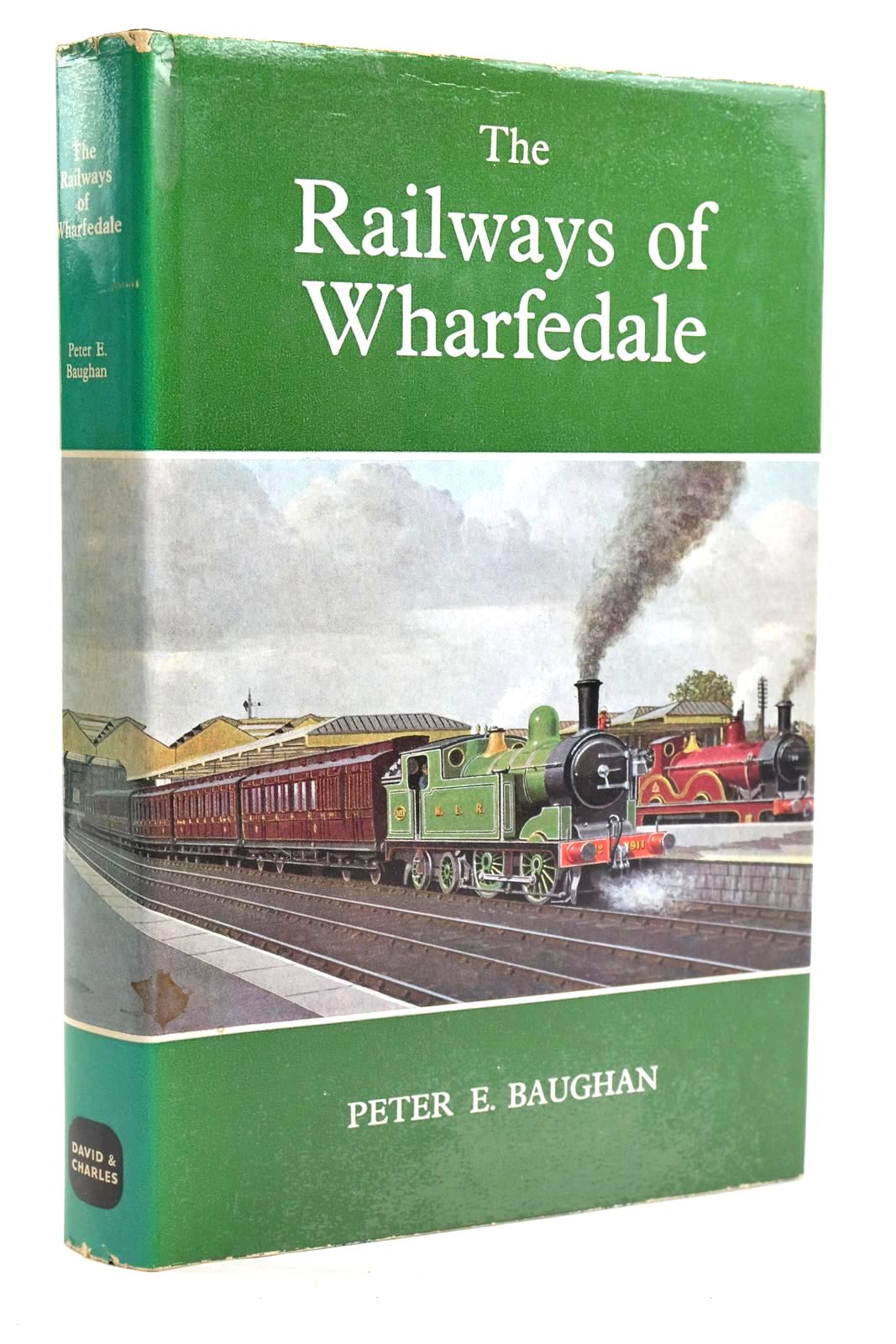 Photo of THE RAILWAYS OF WHARFEDALE written by Baughan, Peter E. published by David & Charles (STOCK CODE: 1319916)  for sale by Stella & Rose's Books