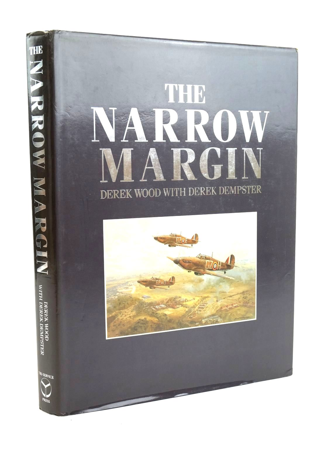 Photo of THE NARROW MARGIN: THE BATTLE OF BRITAIN AND THE RISE OF AIR POWER 1930-1940 written by Wood, Derek Dempster, Derek published by Tri-Service Press Ltd (STOCK CODE: 1320156)  for sale by Stella & Rose's Books